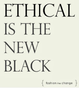 Ethical Fashion is the new black - 290h